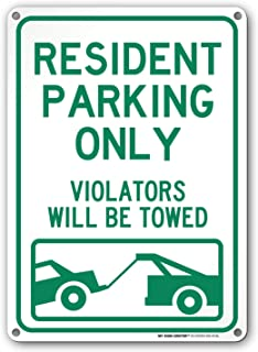 Resident Parking Only Violators Will Be Towed Sign - 10