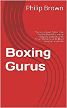 Boxing Gurus: Trainers of great fighters like Floyd Mayweather, Manny Pacquiao, Joe Louis, Mike Tyson, Muhammad Ali, Floyd Patterson and more