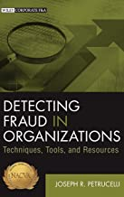 Best detecting fraud in organizations techniques tools and resources Reviews