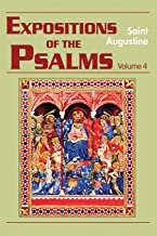Expositions of the Psalms 73-98 (Vol. III/18) (The Works of Saint Augustine: A Translation for the 21st Century) (Expositi...