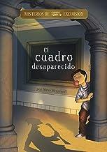 El cuadro desaparecido (Misterios de excursión) (Spanish Edition)