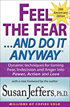 Feel the Fear and Do It Anyway®: Dynamic techniques for turning Fear, Indecision and Anger into Power, Action and Love PDF