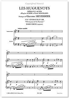 Meyerbeer, Giacomo • HUGUENOTS (LES) •