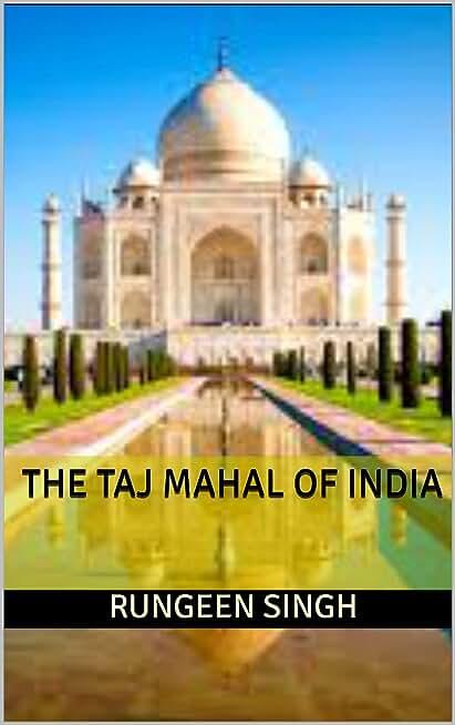 THE TAJ MAHAL OF INDIA (English Edition)