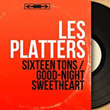 Sixteen Tons / Good-Night Sweetheart (Mono Version)