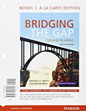 Bridging the Gap, Books a la Carte Plus MyLab Reading with Pearson eText -- Access Card Package (12th Edition)