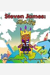 Steven James: Math King Kindle Edition