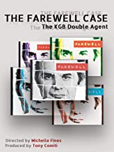 The Farewell Case: The KGB Double Agent