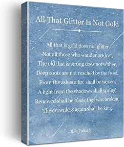 All That Is Gold Does Not Glitter Poster Canvas Wall Art Painting Ready to Hang for Home Office Living Room Decor - J.R.R. Tolkien Quote Wall Decor Canvas Gifts - Easel & Hanging Hook 12x15 Inch