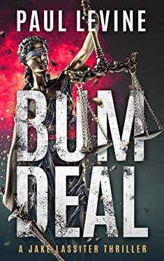 BUM DEAL: Jake Lassiter Legal Thrillers