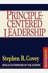 Principle-Centered Leadership Kindle Edition