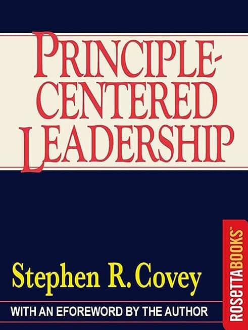 Principle-Centered Leadership (English Edition)
