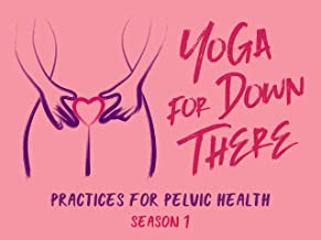 Yoga for Down There - Season 1