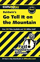 CliffsNotes on Baldwin's Go Tell It on the Mountain (Cliffsnotes Literature Guides)