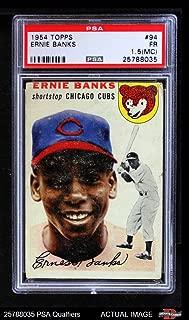 1954 Topps # 94 Ernie Banks Chicago Cubs (Baseball Card) PSA 1 - POOR Cubs