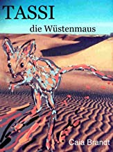 TASSI die Wüstenmaus (German Edition)