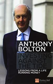 Investing Against the Tide: Lessons from a Life Running Money