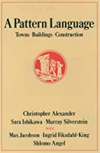 A Pattern Language: Towns, Buildings, Construction (Center for Environmental Structure Series) (English Edition)