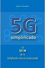 5G simplificado: El ABC de la telefonía móvil avanzada (Spanish Edition) Kindle Edition