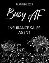 Best Busy AF Insurance Sales Agent - Planner 2021: Monthly & Weekly Calendar - Occupation Appreciation - Yearly Planner - Annual Daily Diary Book Review