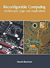 Best reconfigurable computing architectures Reviews