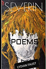 SEVERIN: POEMS Paperback