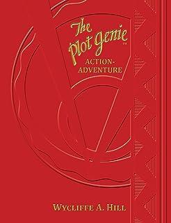 The Plot Genie: Action-Adventure (The Plot Genie Supplemental Formula Book 2)