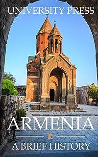 Armenia: A Brief History