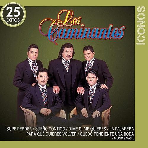 Hoy Te Vas by Los Caminantes on Amazon Music - Amazon.com