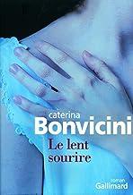 Le lent sourire (French Edition)