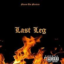 Last Leg [Explicit]
