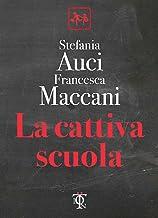 La cattiva scuola (Italian Edition)