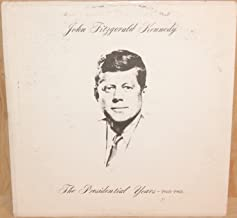 The Presidential Years: 1960-1963 - Original Speeches