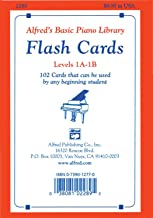 Alfred's Basic Piano Library Flash Cards, Bk 1A & 1B: 102 Cards That Can Be Used by Any Beginning Student, Flash Cards