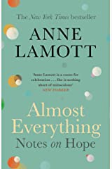 Almost Everything: Notes on Hope Kindle Edition