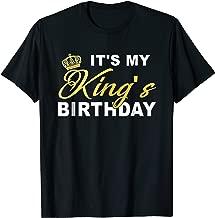 It's My King's Birthday! Couples Matching Birthday T-Shirt