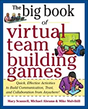 Big Book of Virtual Teambuilding Games: Quick, Effective Activities to Build Communication, Trust and Collaboration from Anywhere! (Big Book Series) Book PDF