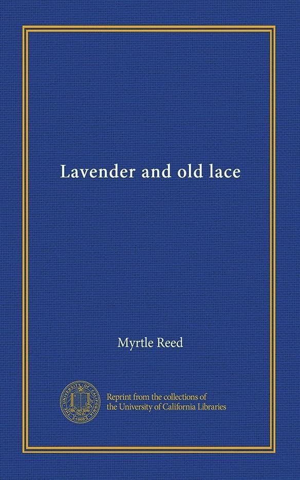 南東貢献するきらめきLavender and old lace