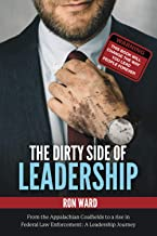The Dirty Side of Leadership: The Dirty Lessons about Management Coaching and Team Development