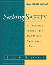 Seeking safety A treatment Manual for PTSD and Substance Abuse (The Guilford Substance Abuse Series) PDF