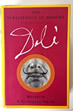 Best the persistence of memory a biography of dali Reviews