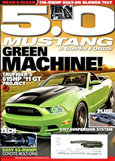 5.0 MUSTANGS & SUPER FORDS MAGAZINE AUGUST 2013 /GREEN MACHINE /SUSPENSION SYSTEM /COYOTE BOLT-ONS++++++