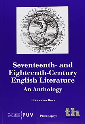 Seventeenth-And Eighteenth-Century Entlish Literature - An Anthology