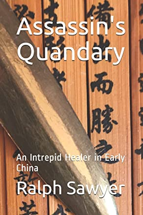 Assassin's Quandary: An Intrepid Healer in Early China