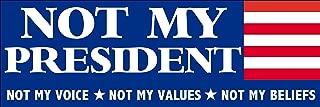 Best not my president trump sticker Reviews