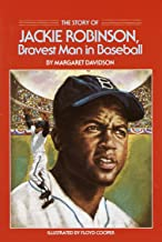 The Story of Jackie Robinson: Bravest Man in Baseball (Dell Yearling Biography)
