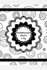 Homeschool Hours Log: 180-Day Time Tracking with Daily Lessons and Academic Year-At-A-Glance Calendar Paperback