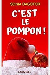 C'EST LE POMPON !: Noël de Marie Format Kindle