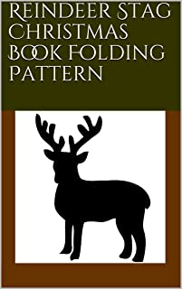 Reindeer Stag Christmas Book Folding Pattern (English Edition)