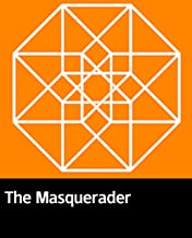 Illustrated The Masquerader: The novel of